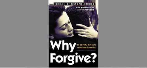 Book Review: Why Forgive? By Johann Christoph Arnold